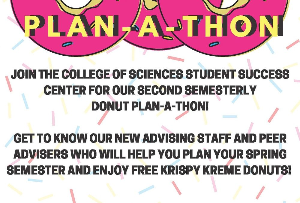 Plan Your Spring Semester at our Donut Plan-A-Thon!!